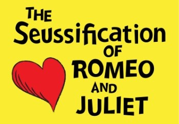 Image result for seussification of romeo and juliet